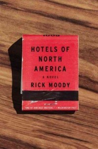 Hotels of North America, by Rick Moody