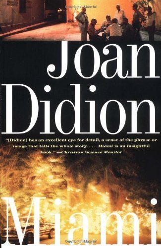 Miami, by Joan Didion