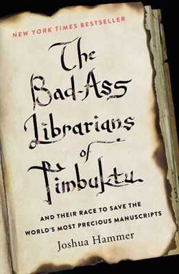 the-bad-ass-librarians-of-timbuktu