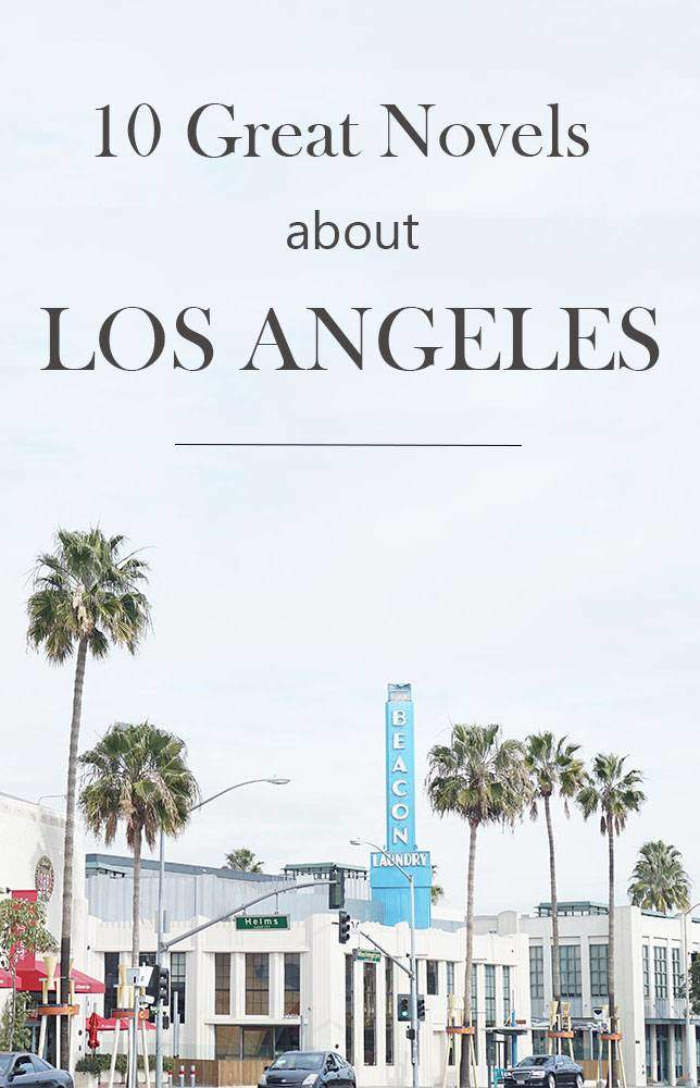 Books to read if you're traveling to Los Angeles.