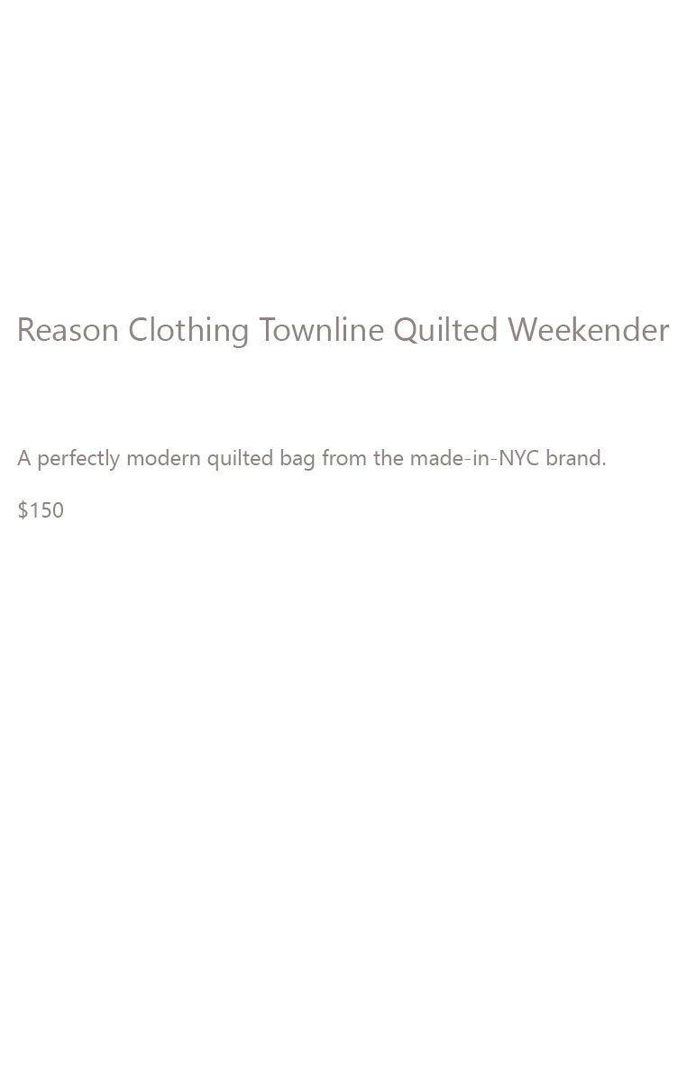 Reason Clothing Weekender Description