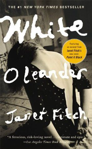 White Oleander, by Janet Fitch