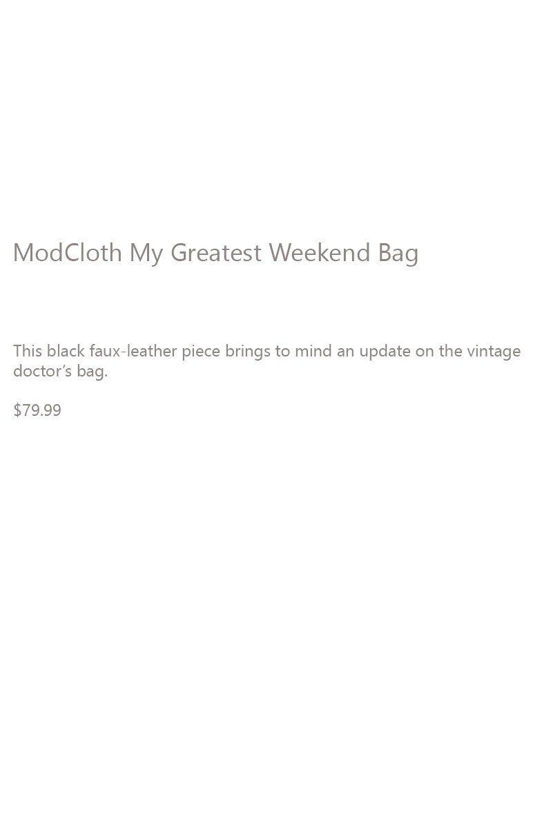 My Greatest Weekend Bag Description