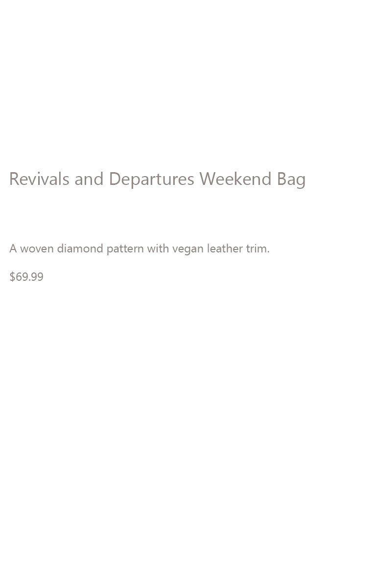Revivals and Departures Bag Description